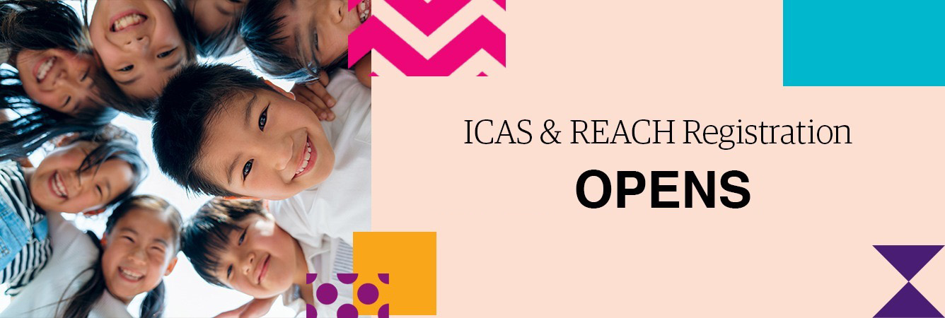 ICAS and REACH Registration Open